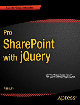 Pro Sharepoint With Jquery By Duffy, Phill